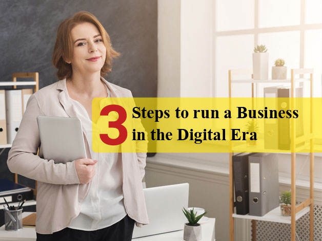 3-steps-to-run-a-business-in-the-digital-era