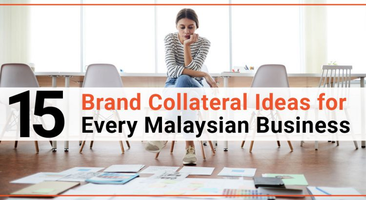 15-brand-collateral-ideas-for-every-malaysian-business