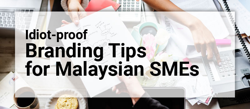branding tips for malaysian smes header