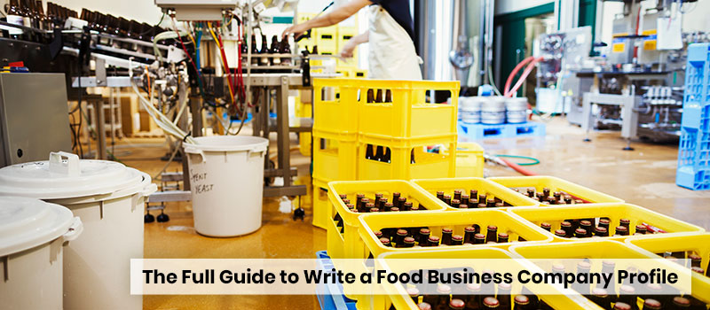 the-full-guide-to-write-a-food-business-company-profile