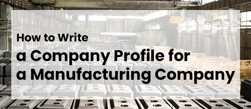 how-to-write-manufacturing-company-profile