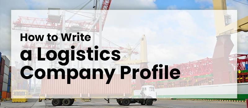 how-to-write-a-logistics-company-profile