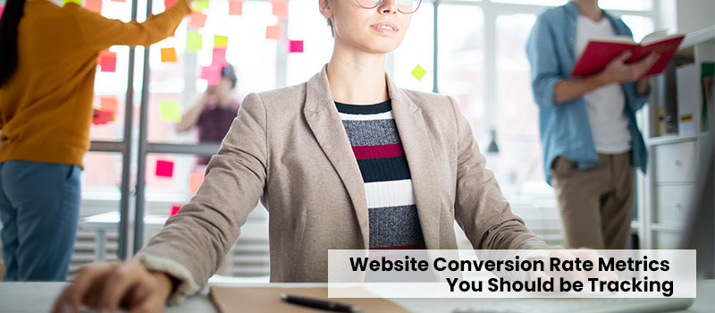 website-conversion-rate-metrics-you-should-be-tracking