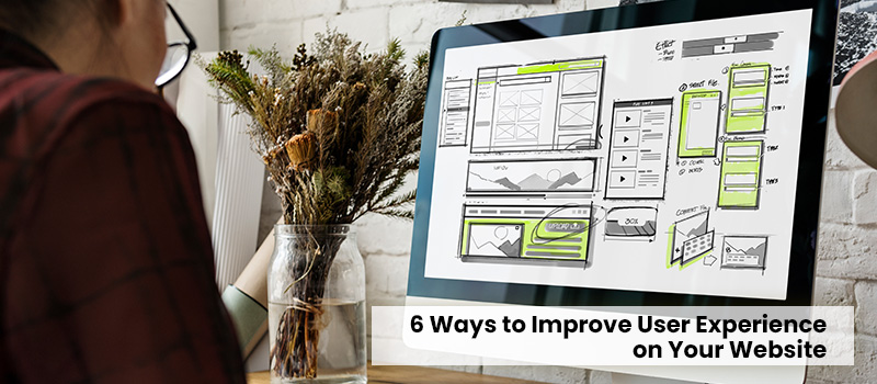 6-ways-to-improve-user-experience-on-your-website